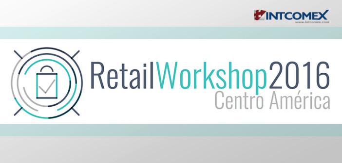 Retail Workshop Centro America